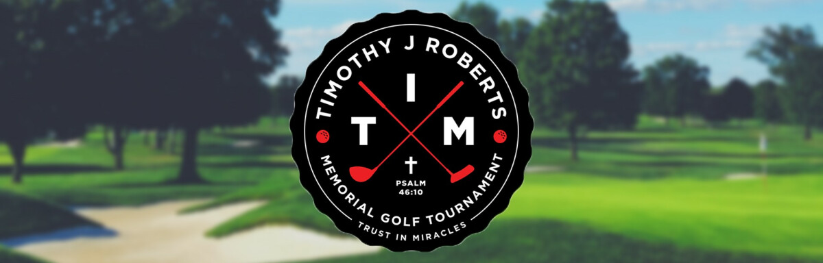 2nd Annual Tim J Roberts Memorial Golf Tournament